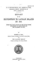 Report of an Expedition to Laysan Island in 1911: Under the Joint Auspices of the United States Department of Agriculture and University of Iowa