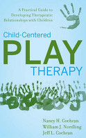 Child Centered Play Therapy PDF