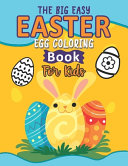 The Big Easy Easter Egg Coloring Book For Kids