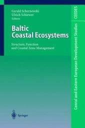 Baltic Coastal Ecosystems: Structure, Function and Coastal Zone Management