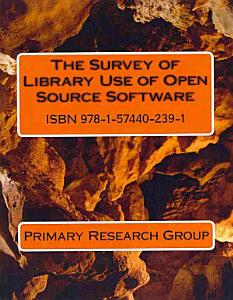 Survey of Library Use of Open Source Software