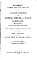 A Concise Dictionary of the Italian  English    French Languages by Alfred Elwes PDF