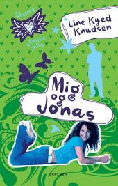 Elsker, elsker ikke 3: Mig og Jonas: Bind 3