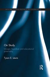 On Study: Giorgio Agamben and educational potentiality