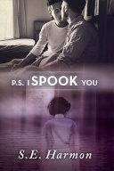 P  S  I Spook You