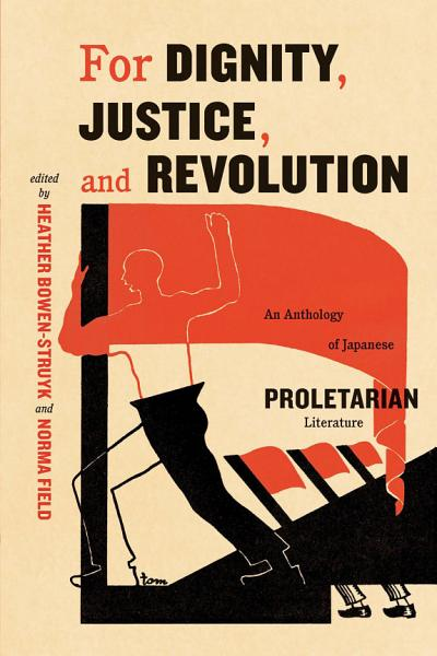 For Dignity  Justice  and Revolution