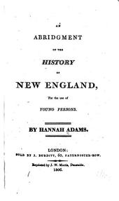 An Abridgment of the History of New-England: For the Use of Young Persons