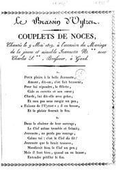 Le brassin d'Oytzet: couplets de noces, chantés le 9 mai 1819, à l'occason du mariage de la jeune et aimable Jeannette N.** avec Charles S.**, brasseur à Gand