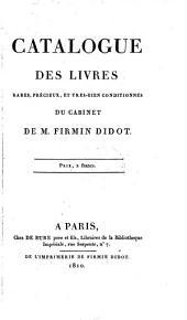 Catalogue des livres rares ... du cabinet de M. Firmin Didot