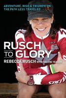 Rusch to Glory PDF