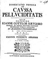 Diss. phys. de caussa pelluciditatis