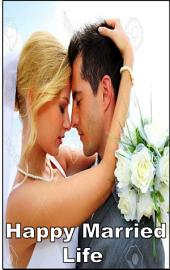How to live: a happy married life