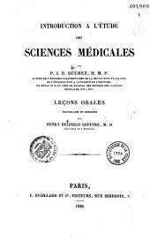 Introduction à l'étude des sciences médicales: leçons orales