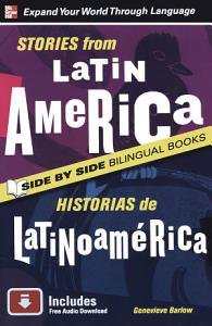 Stories from Latin America Historias de Latinoamerica  Second Edition