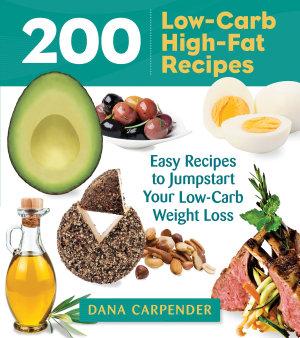 200 Low Carb High Fat Recipes PDF