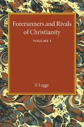 Forerunners And Rivals Of Christianity Book PDF