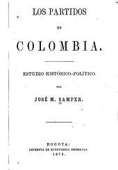 Los partidos en Colombia: estudio histórico-político