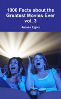 1000 Facts about the Greatest Movies Ever vol  3 PDF