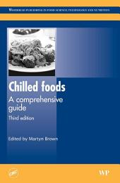 Chilled Foods: A Comprehensive Guide, Edition 3