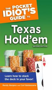 The Pocket Idiot s Guide to Texas Hold em  2nd Edition PDF