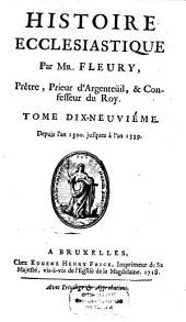 Histoire Ecclesiastique: Depuis l'an 1300 jusques à l'an 1339, Volume19