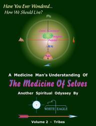 THE Medicine of Selves Volume 2   Tribes PDF