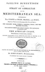 Sailing Directions For The Strait Of Gibraltar And The Mediterranean Sea Book PDF