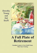A Full Plate of Retirement Book