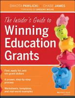 The Insider s Guide to Winning Education Grants PDF
