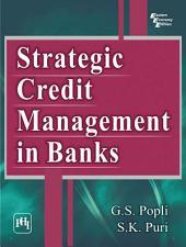 STRATEGIC CREDIT MANAGEMENT IN BANKS