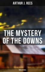 The Mystery of the Downs (Thriller Novel)