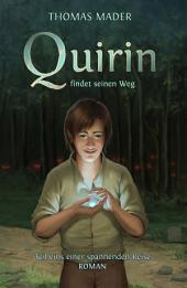 Quirin findet seinen Weg: Teil eins einer spannenden Reise