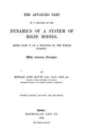 A Treatise on the Dynamics of a System of Rigid Bodies. With Numerous Examples: The advanced part