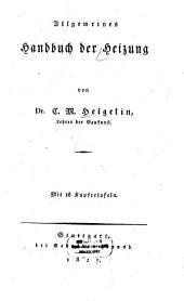 Allgemeines Handbuch der Heizung