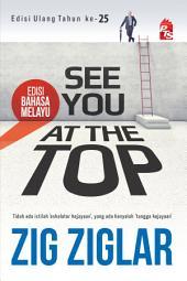 See You At The Top - Edisi Bahasa Melayu