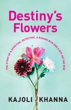 Destiny s Flowers PDF