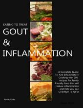 Eating to Treat Gout & Inflammation