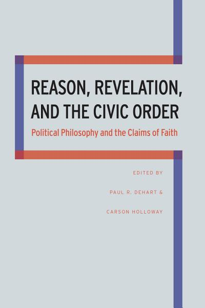 Download Reason  Revelation  and the Civic Order Book