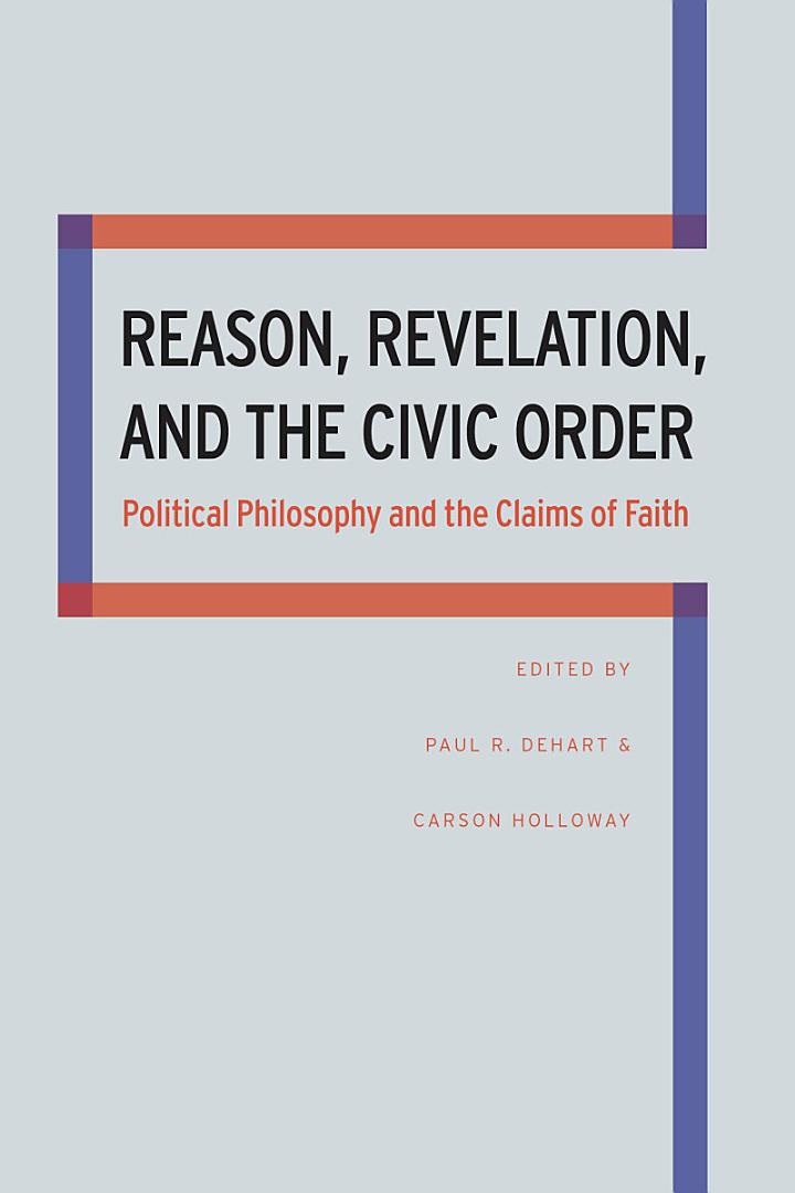 Reason, Revelation, and the Civic Order