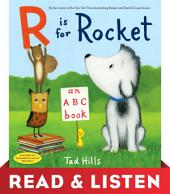 R Is for Rocket: An ABC Book: Read & Listen Edition