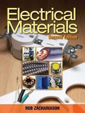 Electrical Materials: Edition 2