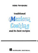 Traditional Mexican Cooking and Its Best Recipes