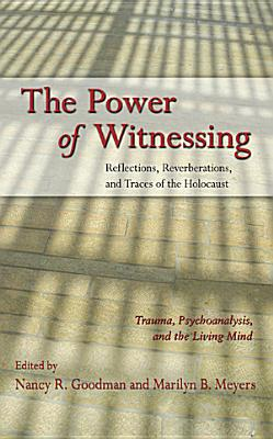 The Power of Witnessing PDF