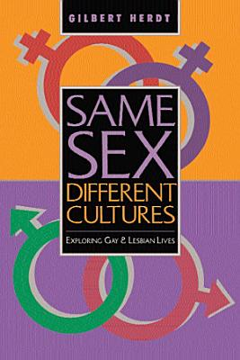 Same Sex  Different Cultures