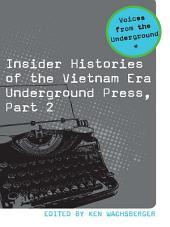 Insider Histories of the Vietnam Era Underground Press: Part 2