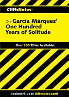 CliffsNotes on Garcia Marquez  One Hundred Years of Solitude PDF