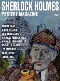 Sherlock Holmes Mystery Magazine #28