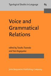 Voice and Grammatical Relations: In Honor of Masayoshi Shibatani