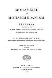Mohammed and Mohammedanism: Lectures Delivered at the Royal Institution of Great Britain in February and March, 1874