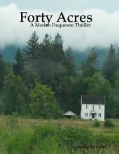 Forty Acres - A Marian Duquesne Thriller